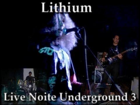 Lithium - Live Noite Underground 3 - 2013 (Show Completo)