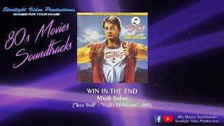 "Win In The End - Mark Safan (""Teen Wolf"", 1985)"