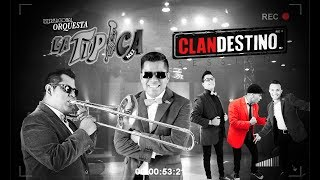 Orquesta la Típica. Clandestino Seassions. Tropicalísima1350AM TV