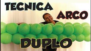 Como fazer Arco Duplo de Balões(técnica)