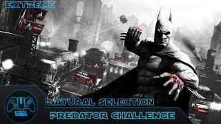 Batman: Arkham City - Natขral Selection - (Extreme) - Challenge 9 - 3:06.68