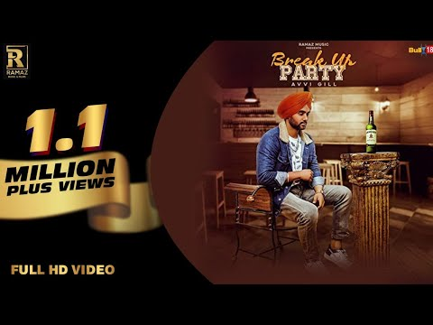 Break Up Party - Full Video | Avvi Gill | New Songs 2019 | Ramaz Music
