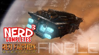 Nerd³ Completes... Red Faction: Guerrilla - Finale