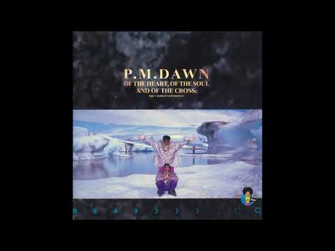 P.M. Dawn - Of the Heart, of the Soul and of the Cross: The Utopian Experience (1991)