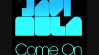 Come on - Javi Mula