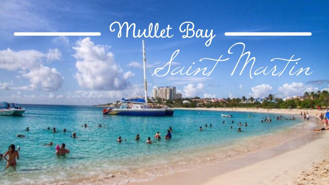 Mullet Bay Saint Martin Full View