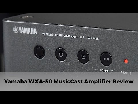 Yamaha WXA-50 MusicCast Amplifier Review