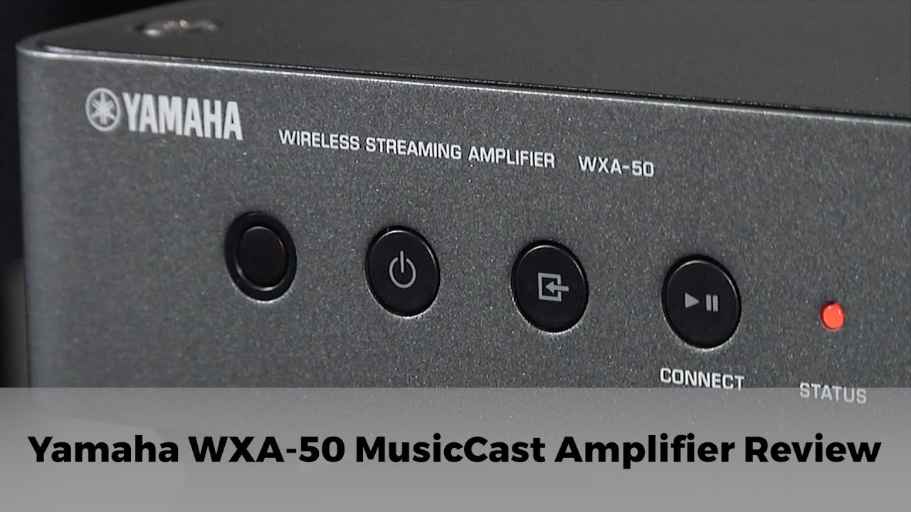 yamaha wxa 50 musiccast amplifier review youtube. Black Bedroom Furniture Sets. Home Design Ideas