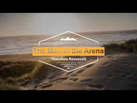 The Man in the Arena   Theodore Roosevelt   www outdoorsrambler com