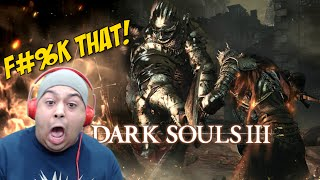 [HILARIOUS!] DARK RAGE 3! I MEAN... [DARK SOULS 3] [GAMEPLAY!]