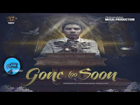 Vybz Kartel - Gone Too Soon [Condolence Riddim]