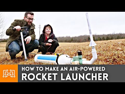 How to Make an Air-Powered Rocket Launcher