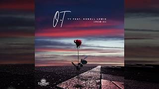 TY - O.T (Remix) (feat. Donell Lewis) [Official Audio]