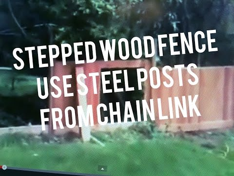 How to Build Stepped Wood Fence Sloped Yard Design, Metal Posts