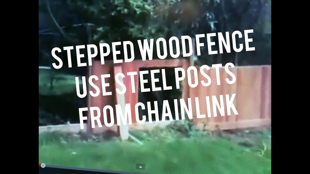 How To Build Stepped Wood Fence Sloped Yard Design Metal