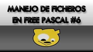 Manejo de Ficheros en Free Pascal #06: Ficheros de Tipados