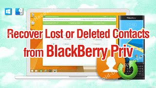 How to Recover Lost or Deleted Contacts from BlackBerry Priv