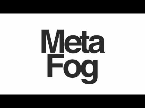 Meta Fog - Contempt Is The Only Emotion
