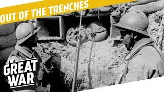 Live And Let Live - France's War Aims - Refugees I OUT OF THE TRENCHES