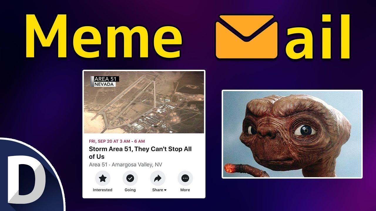 Area 51 Storm Funniest Memes - Meme Mail - YouTube