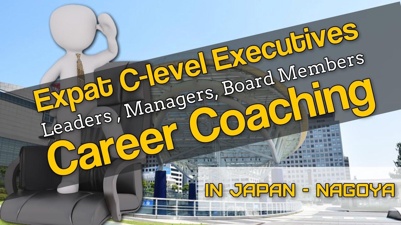 expat executive career coaching in nagoya expat executive career coaching in nagoya