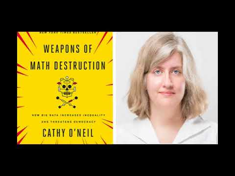 cathy-o'neil-talks-about-her-book-weapons-of-math-destruction-sep-2017