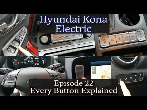 Hyundai Kona Electric - Ep 22 - Every button explained