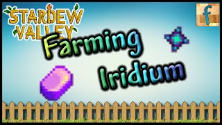 How to Get Lots of Iridium Ore in Stardew Valley | Tutorial