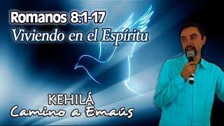 Romanos 8 1 17 Viviendo En El Espíritu Youtube