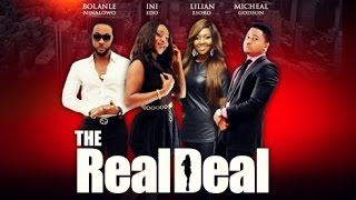 The Real Deal  [Official Trailer] Latest 2015 Nigerian Nollywood Drama Movie