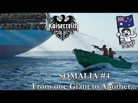 HOI4 Kaiserreich - Somalia #4 - From One Giant to Another...