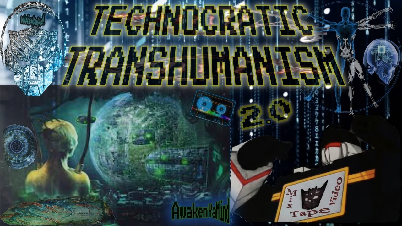 Transhumanism Rising & The Technocratic Decepticon A.I. Matrix 2.0 - Hip Hop Video Mixology ((43