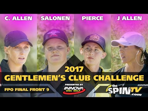 2017 Gentlemen's Club Challenge Presented By Innova - FPO Final Round, Front 9