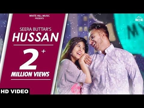 Hussan (Full Song) Seera Buttar | Upma Sharma |  New Punjabi Love Song 2018 | White Hill Music
