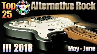 Download lagu Top 25 Alternative Rock III 2018 May-June [HD, HQ]