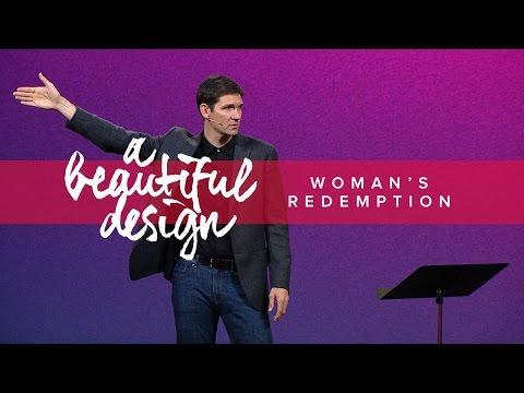 A Beautiful Design (Part 9) - Woman's Redemption