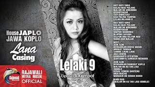 Lana Casing - Lelaki 9 [House Jawa Koplo] Official Music Video