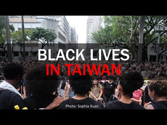 Black Lives in Taiwan | Taiwan Insider | June 18, 2020 | RTI