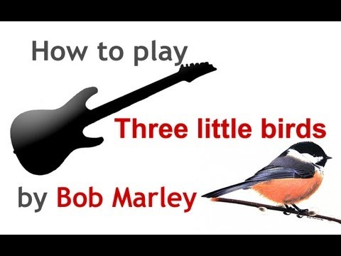 Three Little Birds guitar lesson, with chords - guitarguitar.net ...