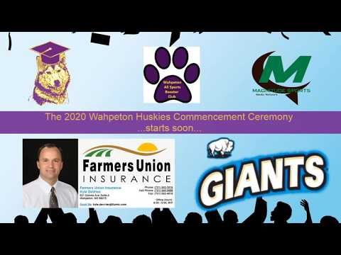 MB#753 Wahpeton High School - 2020 Commencement Ceremony (May 23 2020)