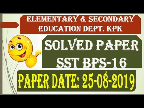 Elementary & Secondary Education KPK Post SST BPS 16 Solve Paper Held on  25-08-2019 by FTS