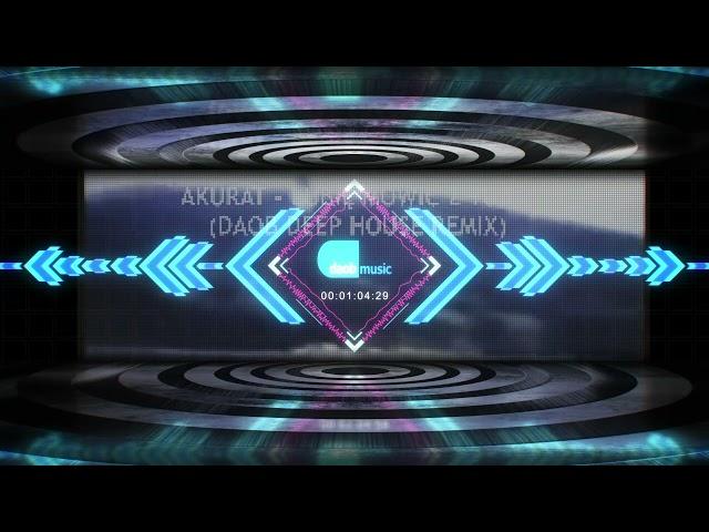 Akurat - Lubię mówić z Tobą (DAOB Deep House Remix)