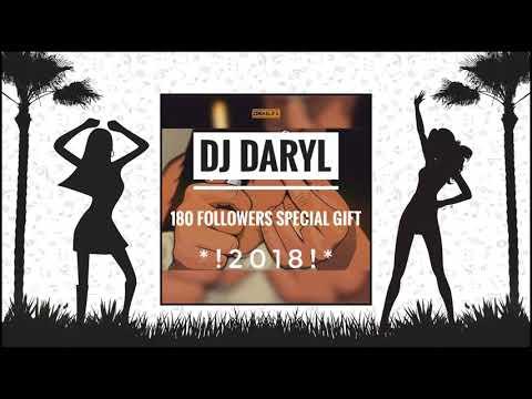 DJ DARYL❤{180 FOLLOWERS GIFT❤}!2018!❤