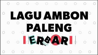 Lagu Ambon paleng terbaru PANTUN AMBON