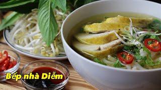 Phở Gà - Vietnamese noodle soup with chicken - Phở gà đơn giản thơm ngon   Bếp Nhà Diễm  