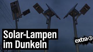 Realer Irrsinn: Solarlampen in Scharpzow