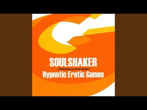 Hypnotic Erotic Games - Soulshaker Feat. Lorraine Brown (Original Club Mix)