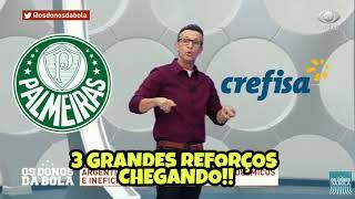 BOMBA! 3 GRANDES REFORÇOS CHEGANDO NO PALMEIRAS!!!