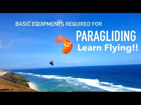 Basic PARAGLIDING EQUIPMENT Required To Enjoy Flying.