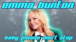 Emma Bunton - Baby please don't stop (Lyrics video)